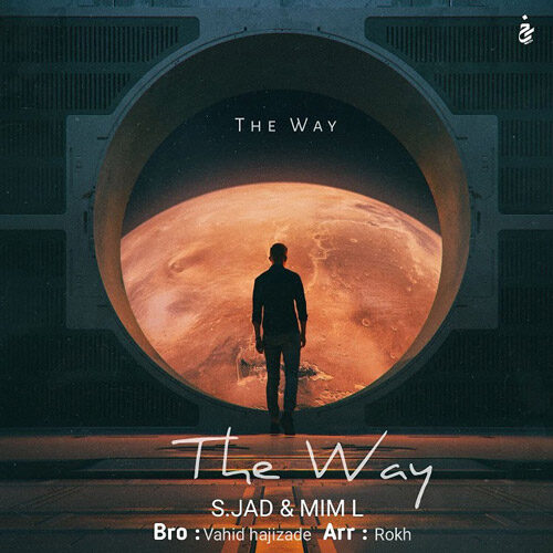 دانلود موزیک جدید اس.جاد و میم اِل The Way