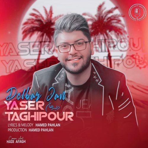 دانلود موزیک جدید یاسر تقی پور دلبر جان