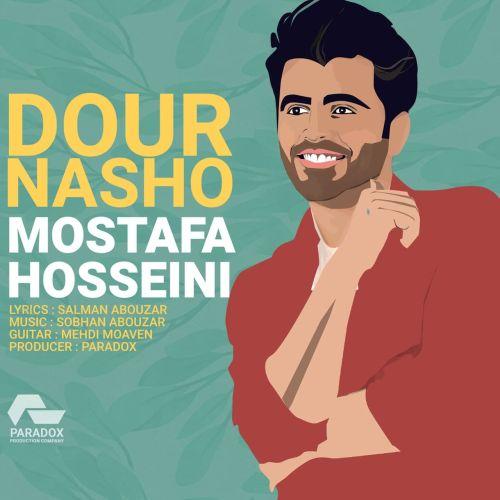 دانلود موزیک جدید مصطفی حسینی دور نشو
