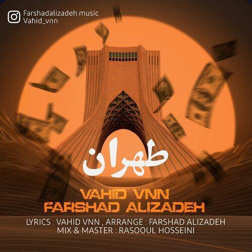 دانلود موزیک جدید وحید وی ان ان و فرشاد علیزاده طهران